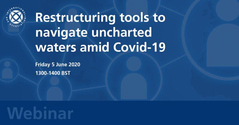 Webinar - Restructuring tools to navigate uncharted waters amid Covid-19